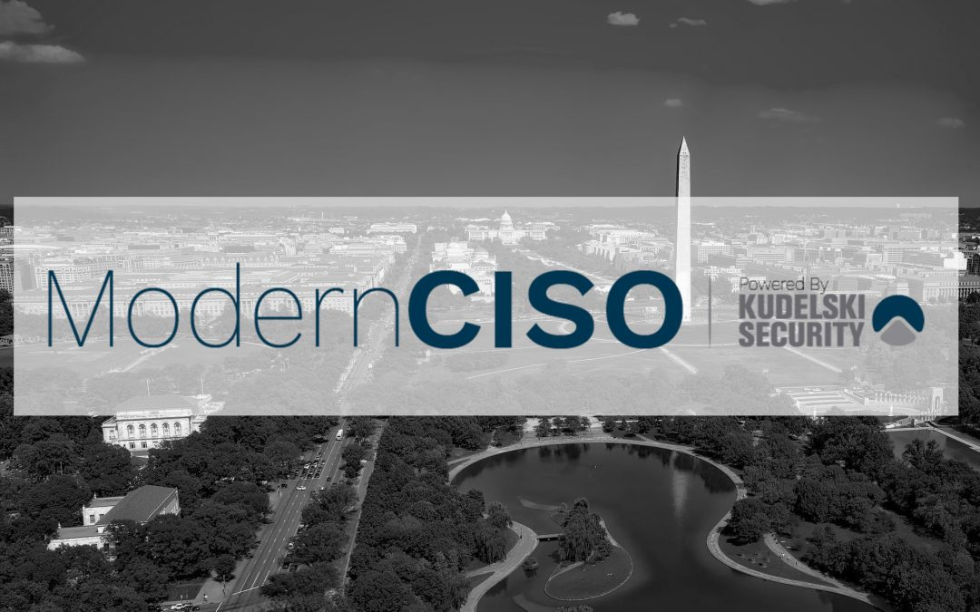 Modern CISO Web Series: Washington D.C.