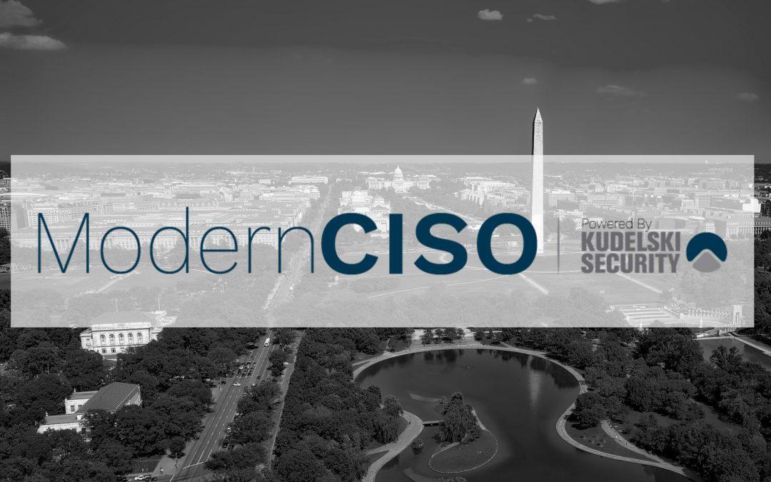 Modern CISO Web Series: Washington D.C.